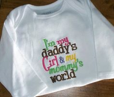 Baby Girl Onesie / Daddy's Girl Mommy's World by LittleTexasBabes, $20.00