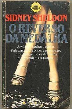 LIVRO - O Reverso da Medalha - Sidney Sheldon  Editora: Abril Cultural Ano: 1985 Número de - Praia Grande