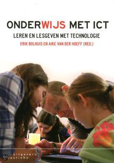 OnderWijs met ICT - leren lesgeven met technologoe -> Erik Bolhuis & Aike van der Hoeff: het boek is bestemd voor studenten van 1e- en 2e-graads lerarenopleidingen, maar ook voor professionals in het voortgezet onderwijs en het mbo.