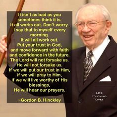 Quote by Pres. Gordon B. Hinckley
