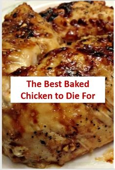 Here is The Best Baked Chicken to Die For Recipe - Baked Chicken to Die For is a. Here is The Best Baked Chicken to Die For Recipe - Baked Chicken to Die For is a recipe taken easy, healthy and deli Oven Baked Chicken, Baked Chicken Breast, Chicken Breasts, Garlic Chicken, Onion Chicken, Mustard Chicken, Balsamic Chicken, Crusted Chicken, Skillet Chicken