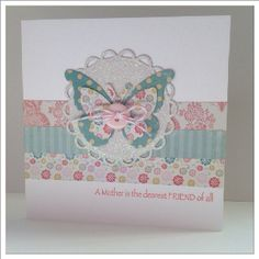 Pretty Butterfly Handmade Greeting Card for Mum ... pastels ... printed papers ... sweet!!