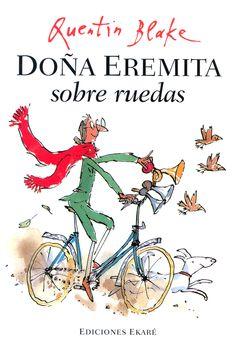 """""""Doña Eremita sobre ruedas"""", escrito e illustrado por el bueno de Quentin Blake."""