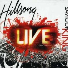 Saviour King - Hillsong Worship