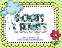 Showers & Flowers: ELA Centers for Bigger Kids!