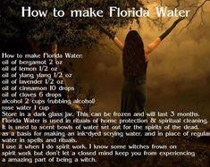 Full Moon Magick: Make Your Own Florida Water Hoodoo Spells, Magick Spells, Jar Spells, Green Witchcraft, Water Witch, Water 3, Florida Water, Voodoo Hoodoo, Wiccan Witch