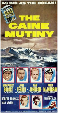 Humphrey Bogart, José Ferrer, Van Johnson, and Fred MacMurray in The Caine Mutiny Best Movie Posters, Cinema Posters, Movie Poster Art, Film Posters, Best Classic Movies, Turner Classic Movies, Humphrey Bogart, Old Movies, Vintage Movies