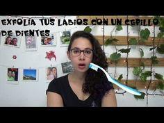 Exfolia tus labios con tu cepillo de dientes / Exfoliate your lips with ...
