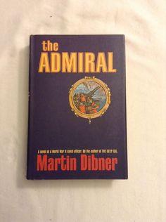 The Admiral / Martin Dibner / BCE Hardcover 1967