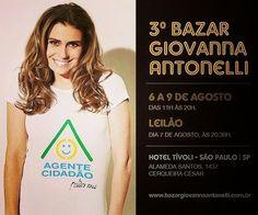 Norma Estética: Giovanna Antonelli faz a 3ª edição do Bazar do bem...