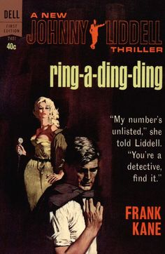 ... Frank Kane Dell First Edition 7451, 1963 PBO Cover <b>art</b> by <b>Ron</b> <b>Lesser</b>