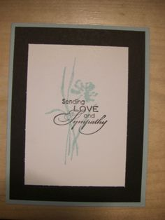 Love & Sympathy.  All supplies Stampin' Up!