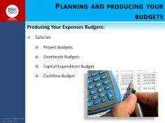 Steps for producing your budgets