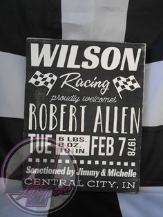 Racing-themed baby announcement sign, new from 4 Left Turns and Poverty Barn! For the dirt racing, NASCAR, motorcycle, or whatever fan, this one's for you! We'll personalize it with your baby's information, in your choice of colors. #Racing #HandmadeInAmerica