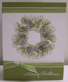 Pine Wreath by Loll Thompson - Cards and Paper Crafts at Splitcoaststampers