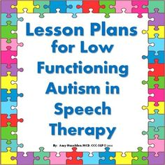Lesson Plans For Low Functioning Autism In Speech Therapy
