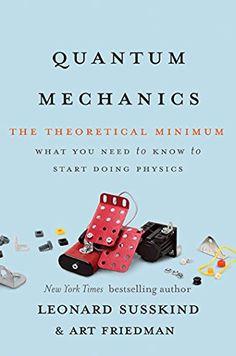 Quantum Mechanics: The Theoretical Minimum by Leonard Sus...