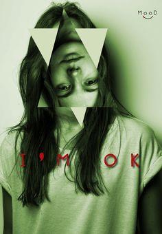 I'm ok MooD