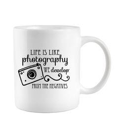 Photographer gift Coffee Mug Life Is Like Photography We Develop from the Negatives, Cute Camera Mug, Studio, Mugs on Etsy, $10.50