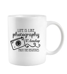Photographer gift Coffee Mug Life Is Like Photography We Develop from the Negatives, Cute Camera Mug, Studio, Mugs on Etsy, $10.50