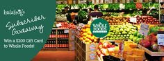 Subscribe, share and win a $200 Gift Card to Whole Foods at Hulafrog.com!