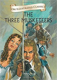 Buy The Three Musketeers: Om Illustrated Classics Book Online at Low Prices in India | The Three Musketeers: Om Illustrated Classics Reviews & Ratings - Amazon.in