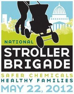 'Stroller Brigade' Moms Fight Against Big, Bad Chemicals -- Right Here, Right Now!
