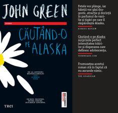Căutând-o pe Alaska Roman, John Green, New York Times, Alaska, Books To Read, Fiction, Reading, Literatura, Reading Books