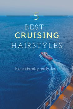 best hairstyles for a cruise