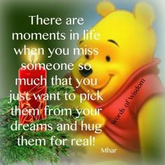 Pooh Missing someone- reminds me of my mom. Since pooh was her favorite. Winnie The Pooh Quotes, Winnie The Pooh Friends, Pooh Winnie, Piglet Quotes, Life Quotes Love, Me Quotes, Qoutes, Sweet Quotes, Wall Quotes
