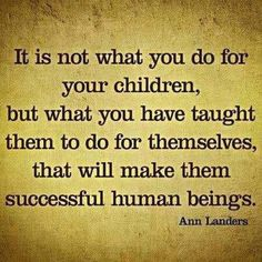 This directly relates to my philosophy of education. We should be teaching students to be independent and think for themselves. I think we have fallen into the trap of hand-holding our students too much. Life Quotes Love, Great Quotes, Quotes To Live By, Me Quotes, Funny Quotes, Inspirational Quotes, Motivational Quotes, Family Quotes, Positive Quotes