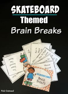 A fun way to get moving and have a brain break with a skateboard theme.  Movement is essential for learning!