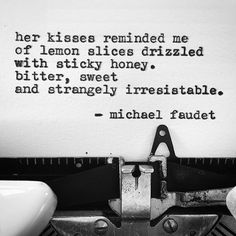 Dirty Pretty Things by Michael Faudet Micheal Faudet, Michael Faudet Poems, Writing Quotes, Poem Quotes, Wisdom Quotes, Beautiful Poetry, Beautiful Words, Always Kiss Me Goodnight, Word Porn