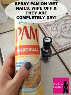 Make nails dry faster with PAM!----wonder if this actually works...