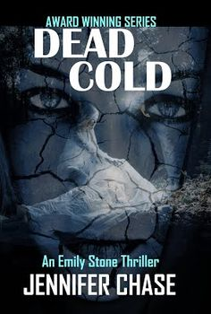 Read the crime novel Dead Cold by Jennifer Chase. An Emily Stone Thriller. Award-winning series. Read more at http://www.celluloiddiaries.com/2017/08/can-blockbuster-movies-influence-novels.html
