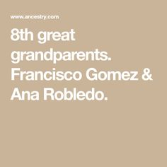 Story of Ana Robledo contributed by Charlene Dolores Padilla Spanish King, Taos Pueblo, Great Grandparents, The Inquisition, My Ancestors, Married Woman