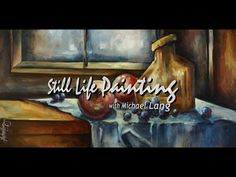 Painting Still Life, Start to Finish How To Art, Color Shading, Blending - YouTube