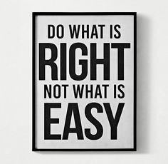 Bold Headline Quote Art - What Is Right