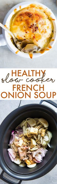 Factors You Need To Give Thought To When Selecting A Saucepan Slow Cooker French Onion Soup Gluten-Free - Lexi's Clean Kitchen Healthy Slow Cooker, Slow Cooker Soup, Slow Cooker Recipes, Crockpot Recipes, Healthy Steak, Healthy Zucchini, Healthy Soup, Steak Recipes, Healthy Chicken