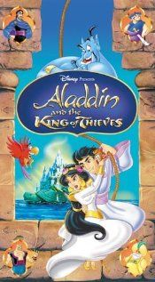 Aladdin and the King of Thieves--for a cartoon character, Al's dad was dreamy.