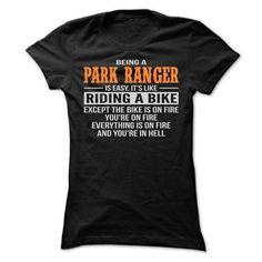 BEING A PARK RANGER T SHIRTS - #hoodie dress #sweatshirt pattern. LIMITED TIME => https://www.sunfrog.com/Geek-Tech/BEING-A-PARK-RANGER-T-SHIRTS-Ladies.html?68278