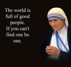 56 Mother Teresa Famous Quotes and Sayings Sayings Point Prayer Quotes, Wise Quotes, Quotable Quotes, Great Quotes, Funny Quotes, Inspirational Quotes, Qoutes, Strong Quotes, Attitude Quotes