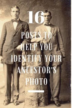 Do you have unidentified photographs of your ancestors? I think most genealogists do. How do we identify those individuals?  Try these techniques and strategies to identify types of photographs, fashions and other important clues to learn more about your ancestors' photographs.