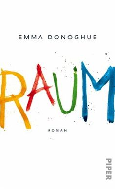 Emma Donoghue – Raum