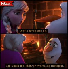 Frozen Bajka Elsa I Olaf . Disney Memes, Disney Films, Disney Pixar, Movie Quotes, Book Quotes, Triste Disney, Olaf Frozen, Anna Frozen, Icarly