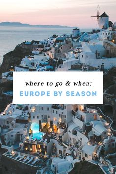 Where To Go & When - Traveling in Europe by Season Know someone looking to hire top tech talent and want to have your travel paid for? Contact me, carlos@recruitingforgood.com  #TravelDestinations