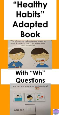 Autism and Special Education Adapted Book with WH questions for comprehension checks. Healthy habits theme including food, exercise, sleep, going to the Dr. and Dentist, etc...