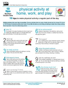 10 Tips: Physical Activity at  Home, Work, and Play. #MyPlate #physicalactivity #exercise #fitness #education #printables