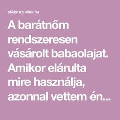 A barátnőm rendszeresen vásárolt babaolajat. Amikor elárulta mire használja, azonnal vettem én is Diy And Crafts, Cleaning, Health, Tips, Creative, Salud, Health Care, Healthy