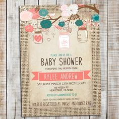 Rustic Baby Girl Shower Invitation, Burlap Baby Invite, Mason Jar, Pink, Coral and Teal _54 by silvergazeinvitation on Etsy https://www.etsy.com/listing/259931745/rustic-baby-girl-shower-invitation